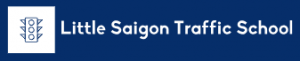 Little Saigon Traffic School | Located in Westminster, Serving all of California